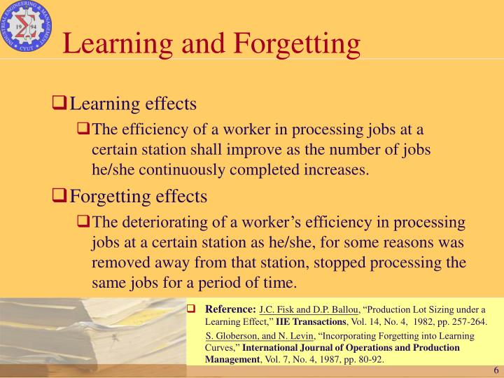 Learning and Forgetting