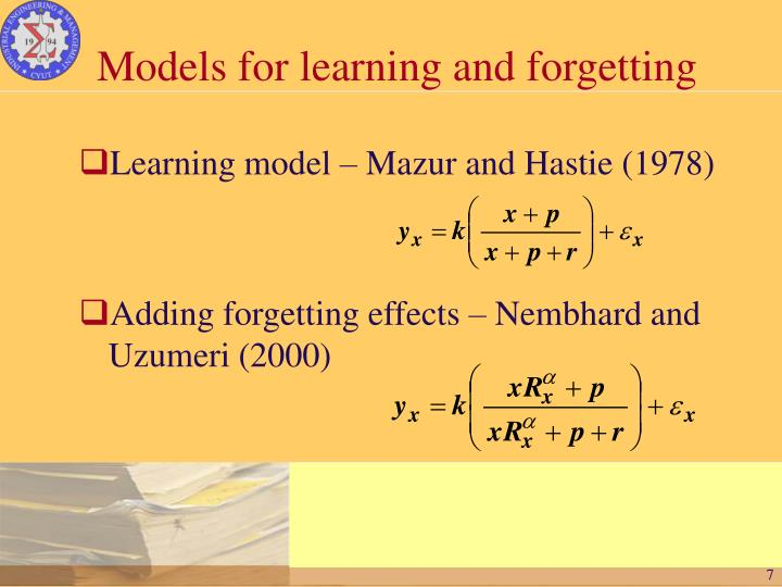 Models for learning and forgetting