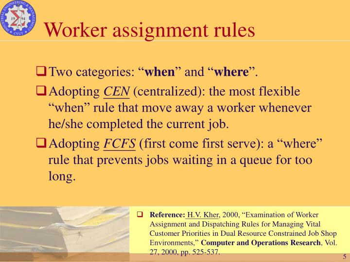 Worker assignment rules