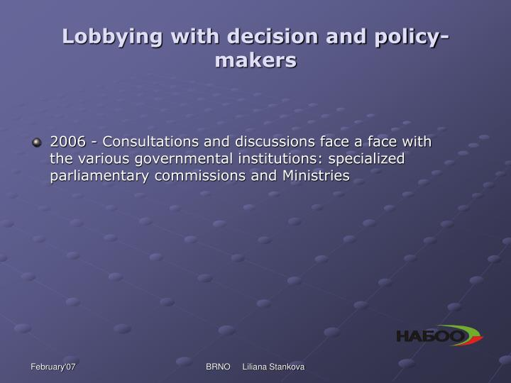 Lobbying with decision and policy-makers