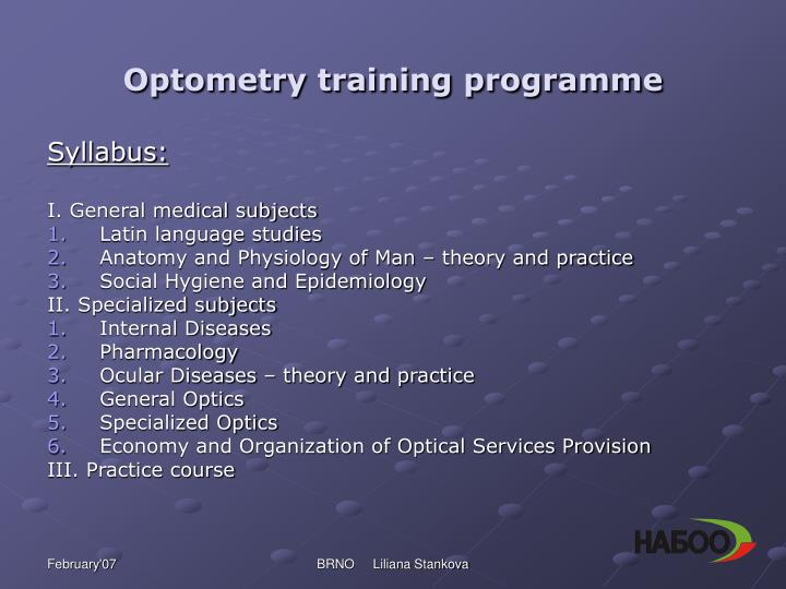 Optometry training programme
