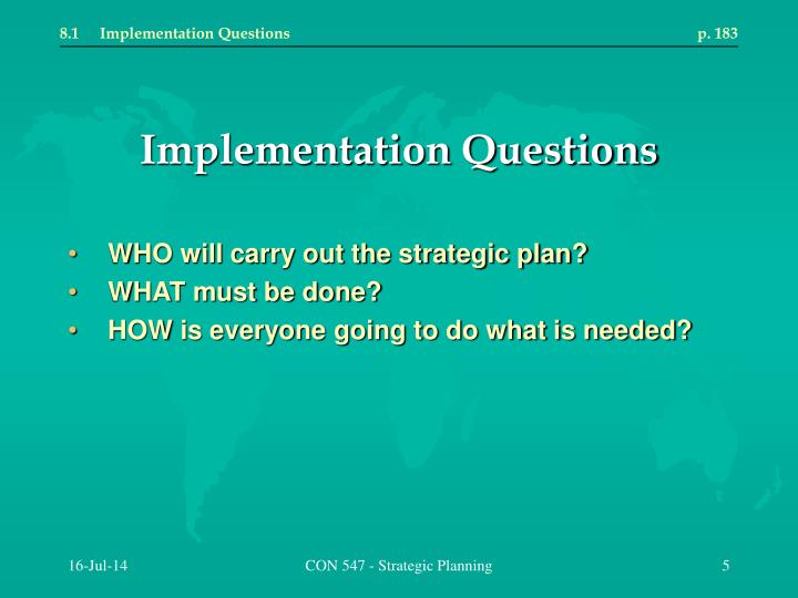 8.1Implementation Questions p. 183