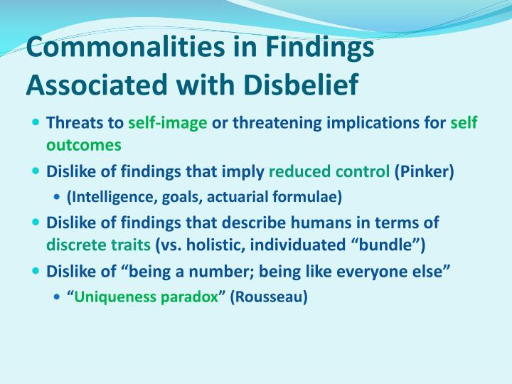 Commonalities in Findings Associated with Disbelief