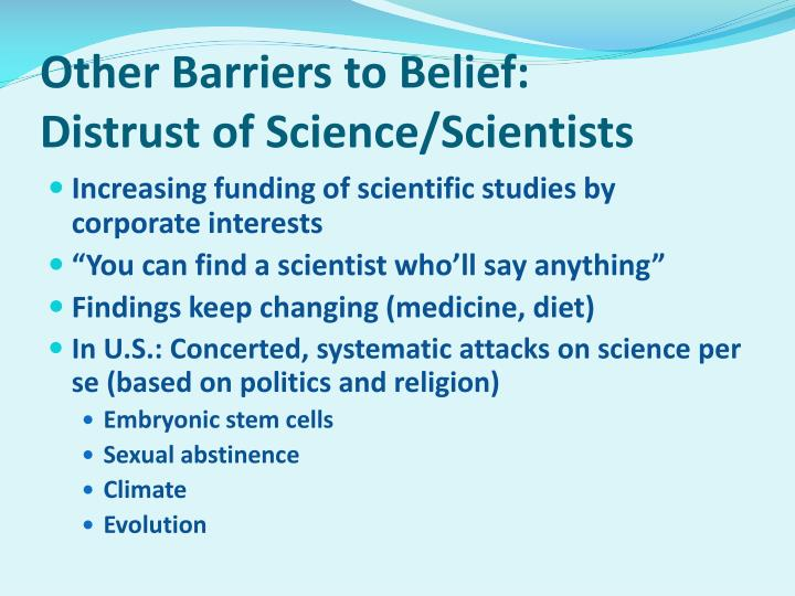 Other Barriers to Belief:
