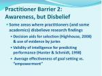 practitioner barrier 2 awareness but disbelief
