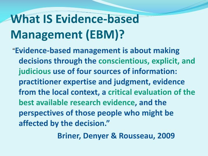 What IS Evidence-based Management (EBM)?