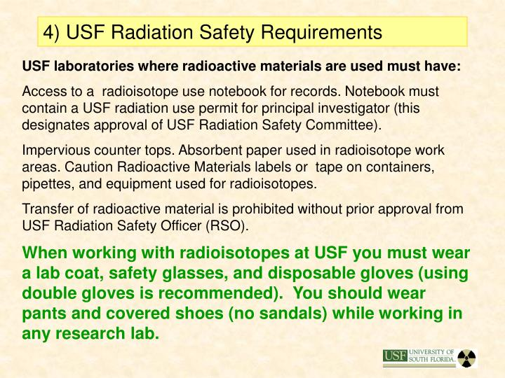 4) USF Radiation Safety Requirements