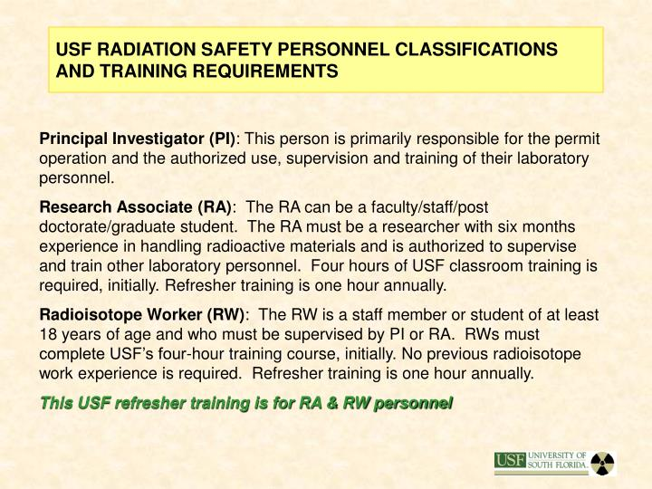 USF RADIATION SAFETY PERSONNEL CLASSIFICATIONS AND TRAINING REQUIREMENTS