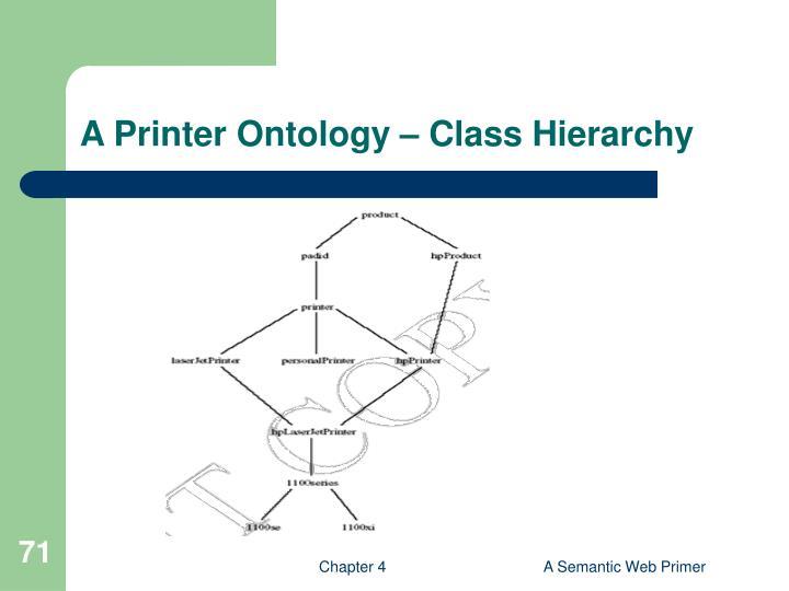A Printer Ontology – Class Hierarchy