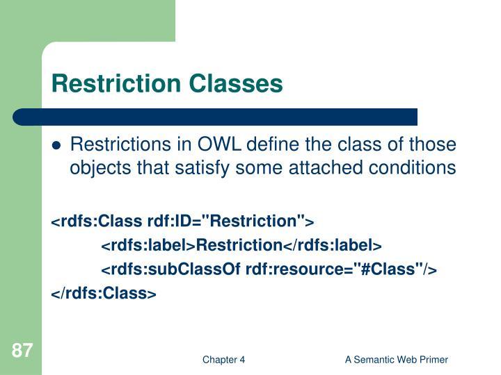 Restriction Classes