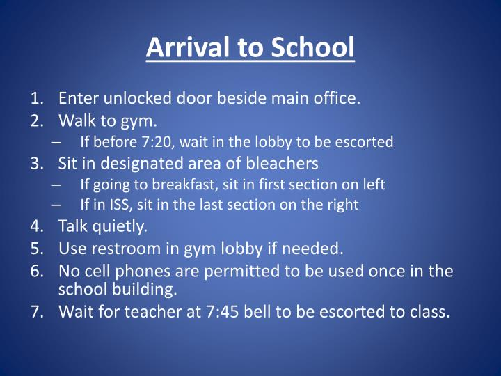 Arrival to School