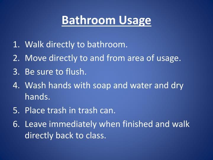 Bathroom Usage
