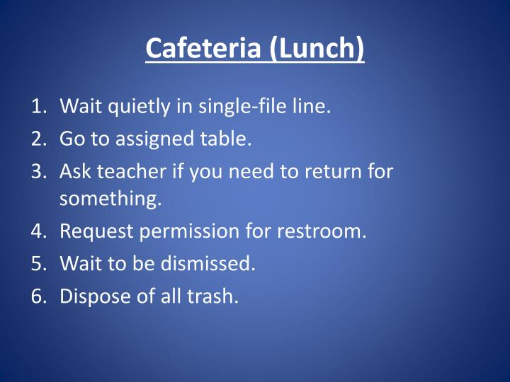 Cafeteria (Lunch)