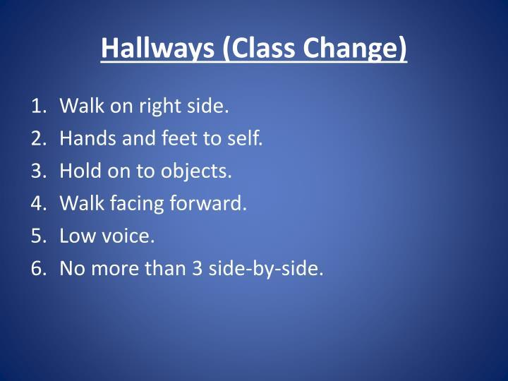 Hallways (Class Change)