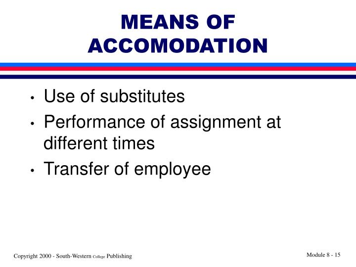 MEANS OF ACCOMODATION