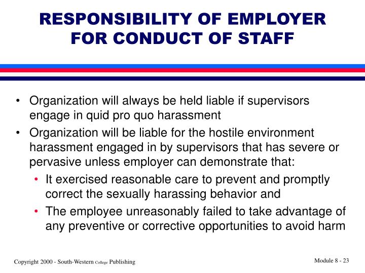 RESPONSIBILITY OF EMPLOYER FOR CONDUCT OF STAFF