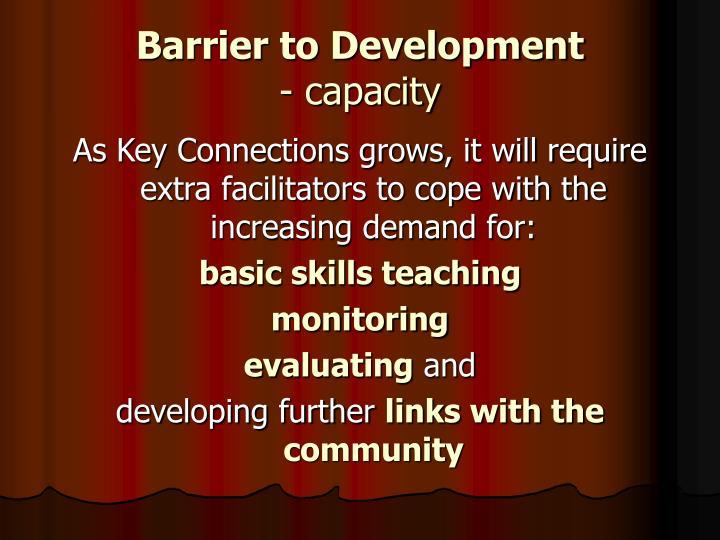 Barrier to Development