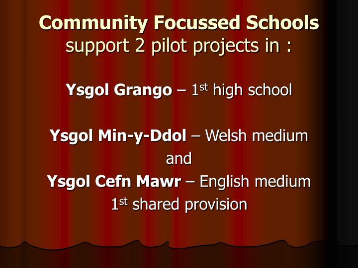 Community Focussed Schools