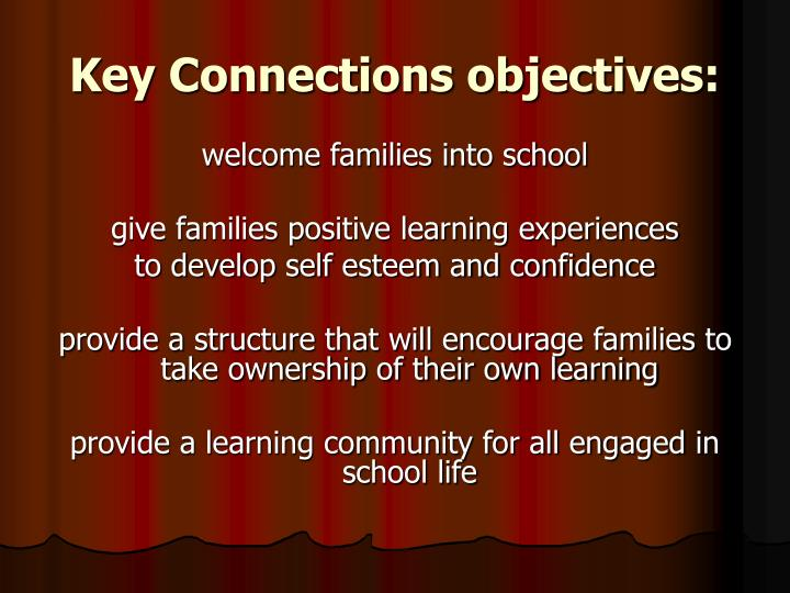 Key connections objectives
