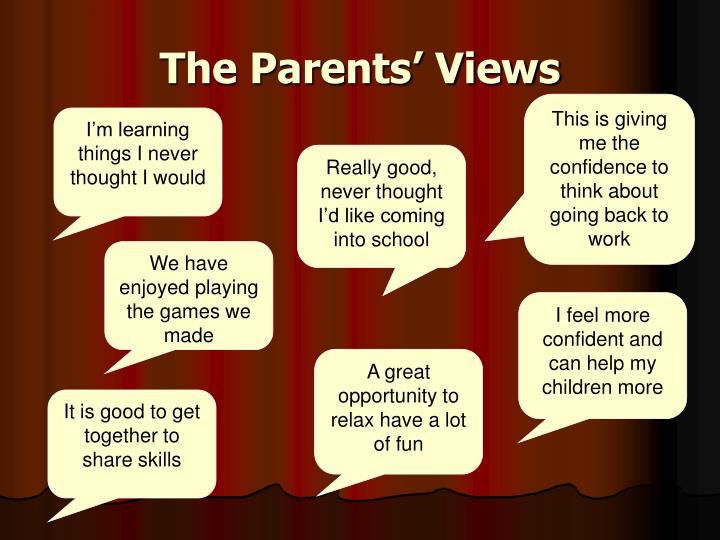 The Parents' Views