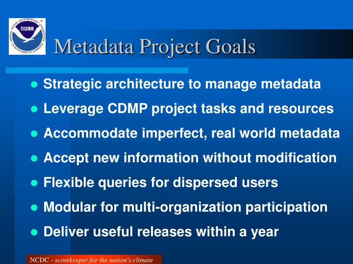 Metadata Project Goals