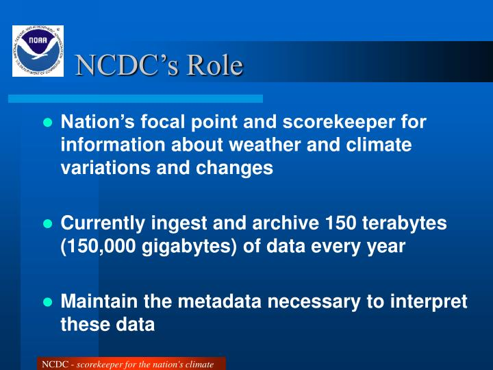 NCDC's Role