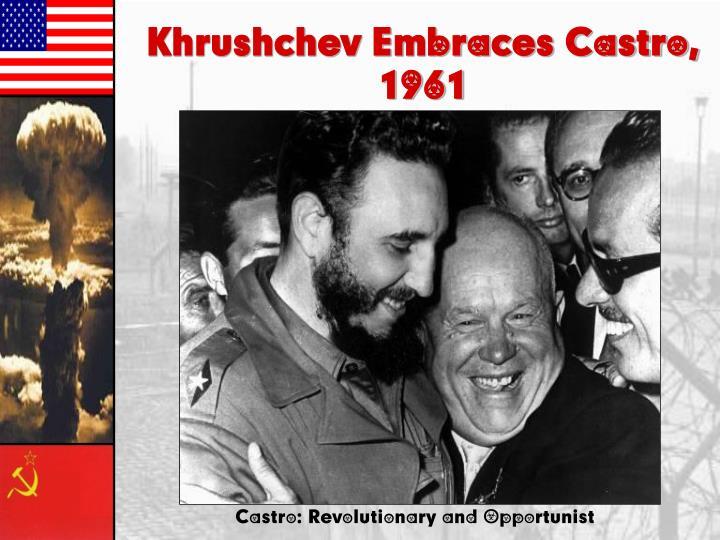 Khrushchev Embraces Castro,