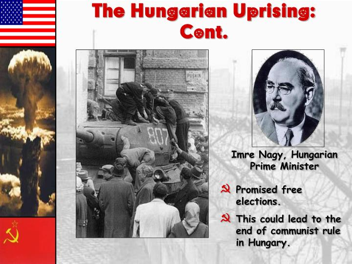 The Hungarian Uprising:  Cont.