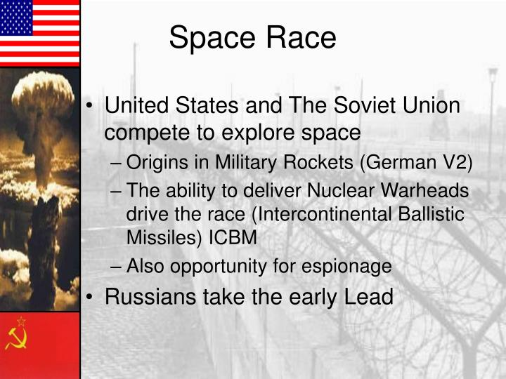 United States and The Soviet Union compete to explore space