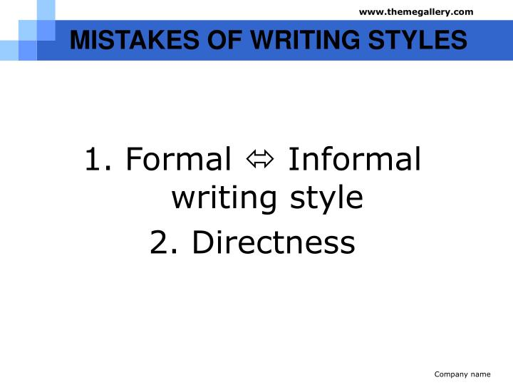 MISTAKES OF WRITING STYLES