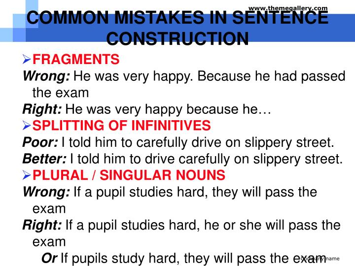 COMMON MISTAKES IN SENTENCE CONSTRUCTION