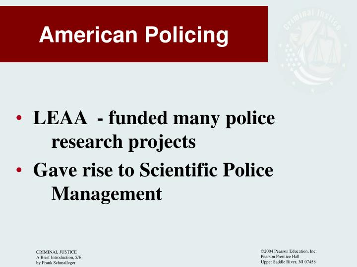 LEAA  - funded many police research projects