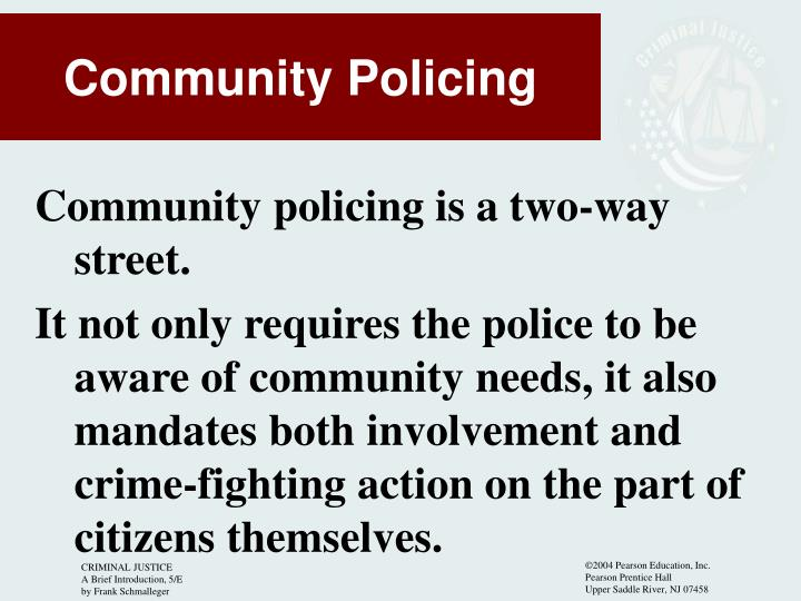 Community policing is a two-way street.
