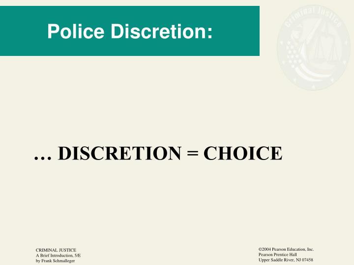 Police Discretion:
