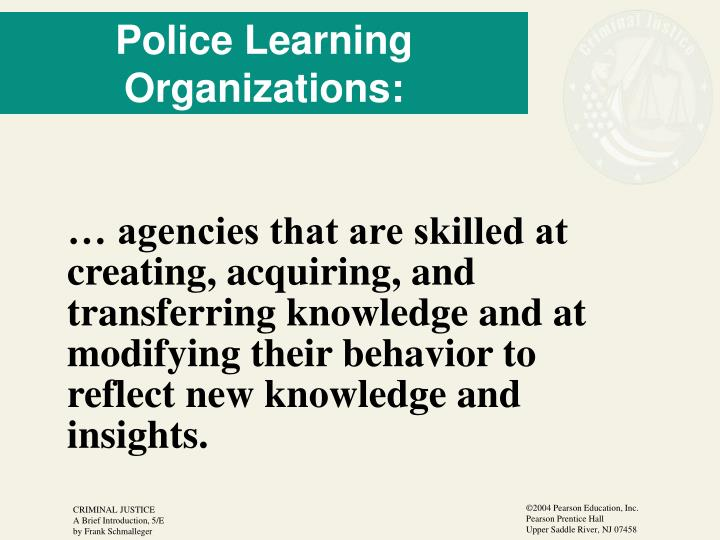 Police Learning Organizations:
