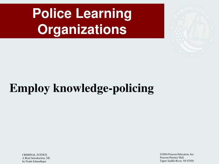 Employ knowledge-policing