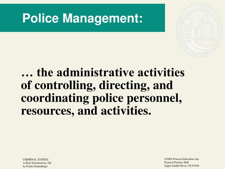 Police Management: