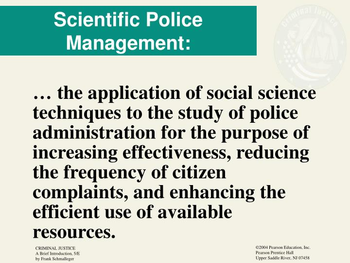 Scientific Police Management: