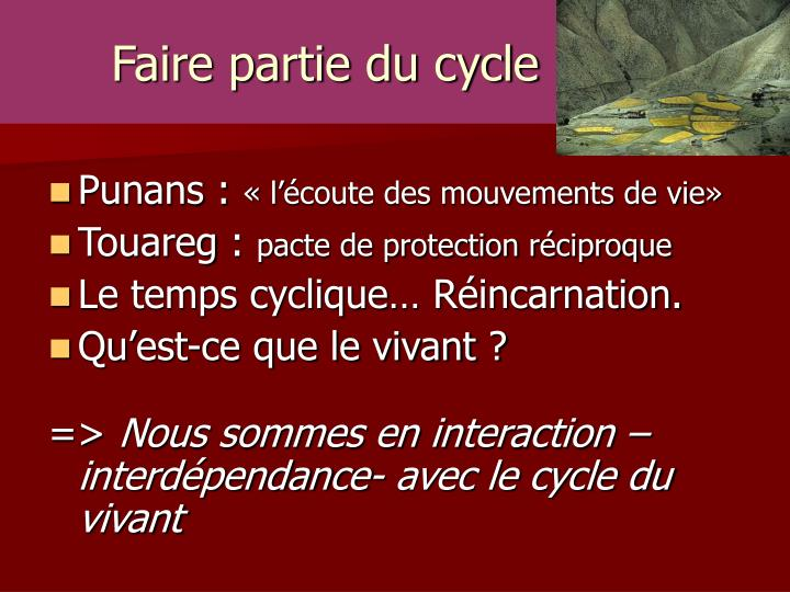 Faire partie du cycle