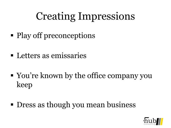 Creating Impressions