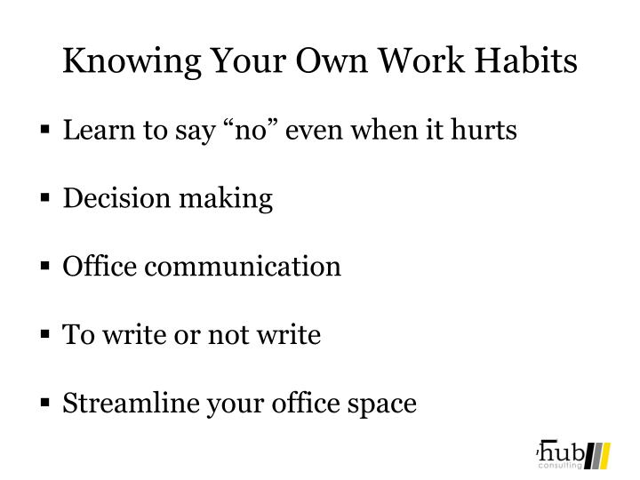 Knowing Your Own Work Habits
