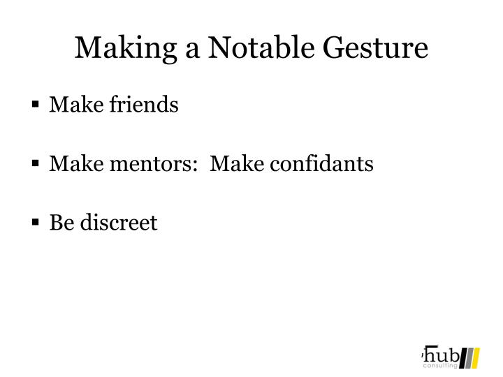 Making a Notable Gesture
