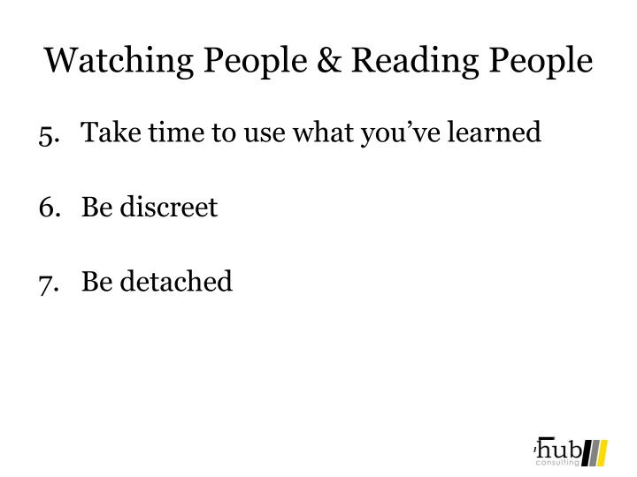 Watching People & Reading People