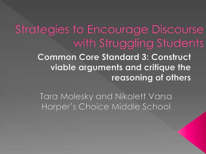 Strategies to encourage discourse with struggling students
