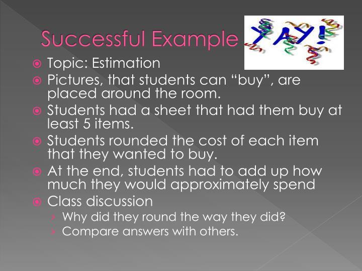 Successful Example