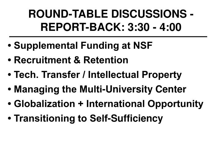 Round table discussions report back 3 30 4 00