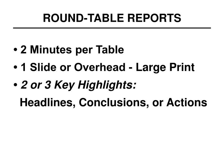 ROUND-TABLE REPORTS