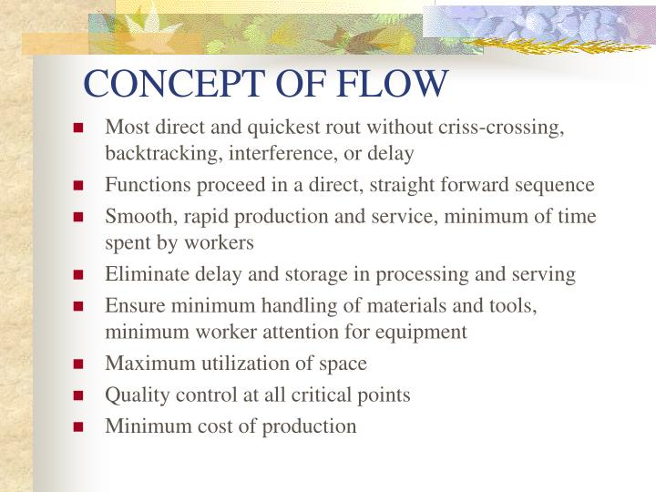 CONCEPT OF FLOW