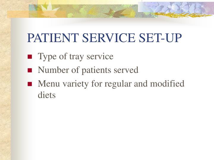 PATIENT SERVICE SET-UP
