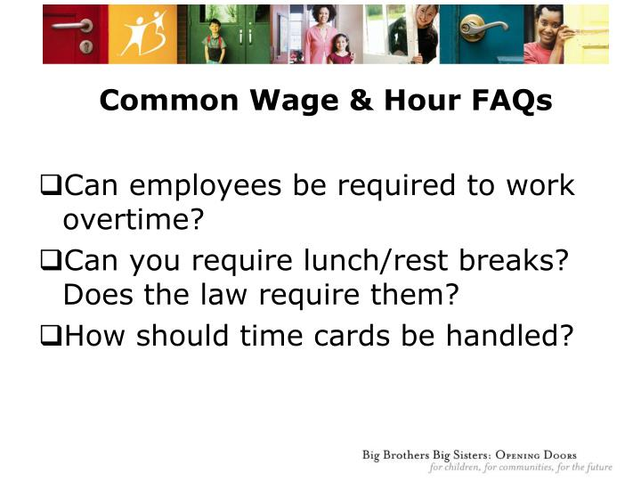 Common Wage & Hour FAQs